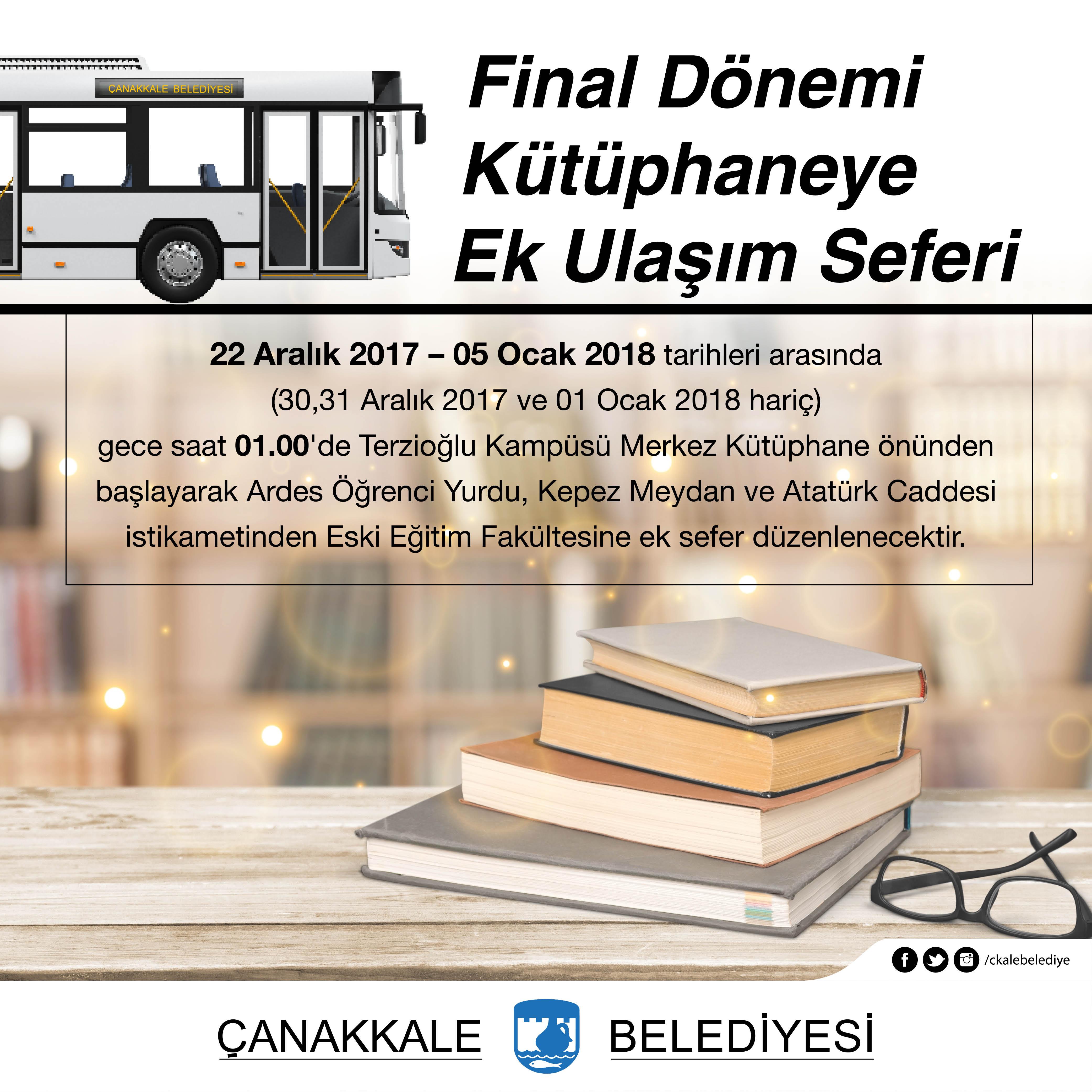 Final Dönemi Kütüphaneye Ek Ulaşım Seferi