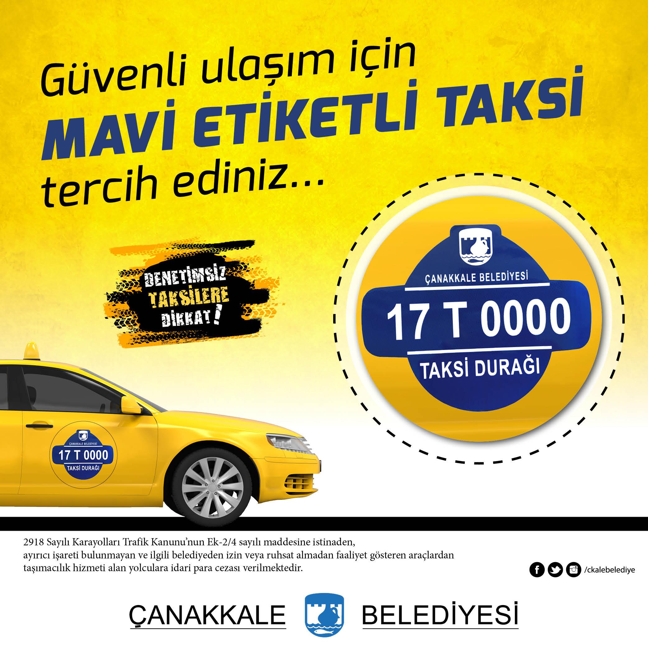 Taksiler Artık 'Mavi Etiketli'…